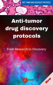 The Anti-tumor drug discovery protocols: From in vitro to in vivo