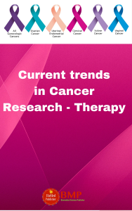 Current Trends in Cancer Research and Therapy